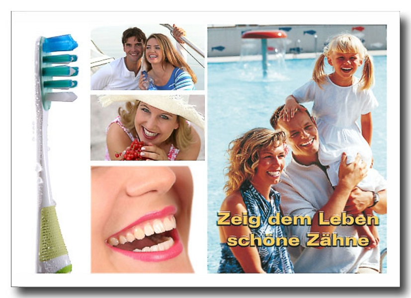 Recallkarte_Zeig_dem_Leben_ schoene_Zaehne_ Photocollage_1705_Hechel_Dental_Elan_